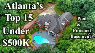Atlanta's Top 15 Real Estate Deals Under $500,000  - Homes with a Pool and Finished Basement