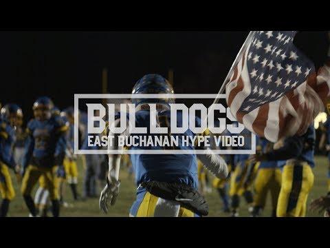 Bulldogs Hype Video   East Buchanan   4K