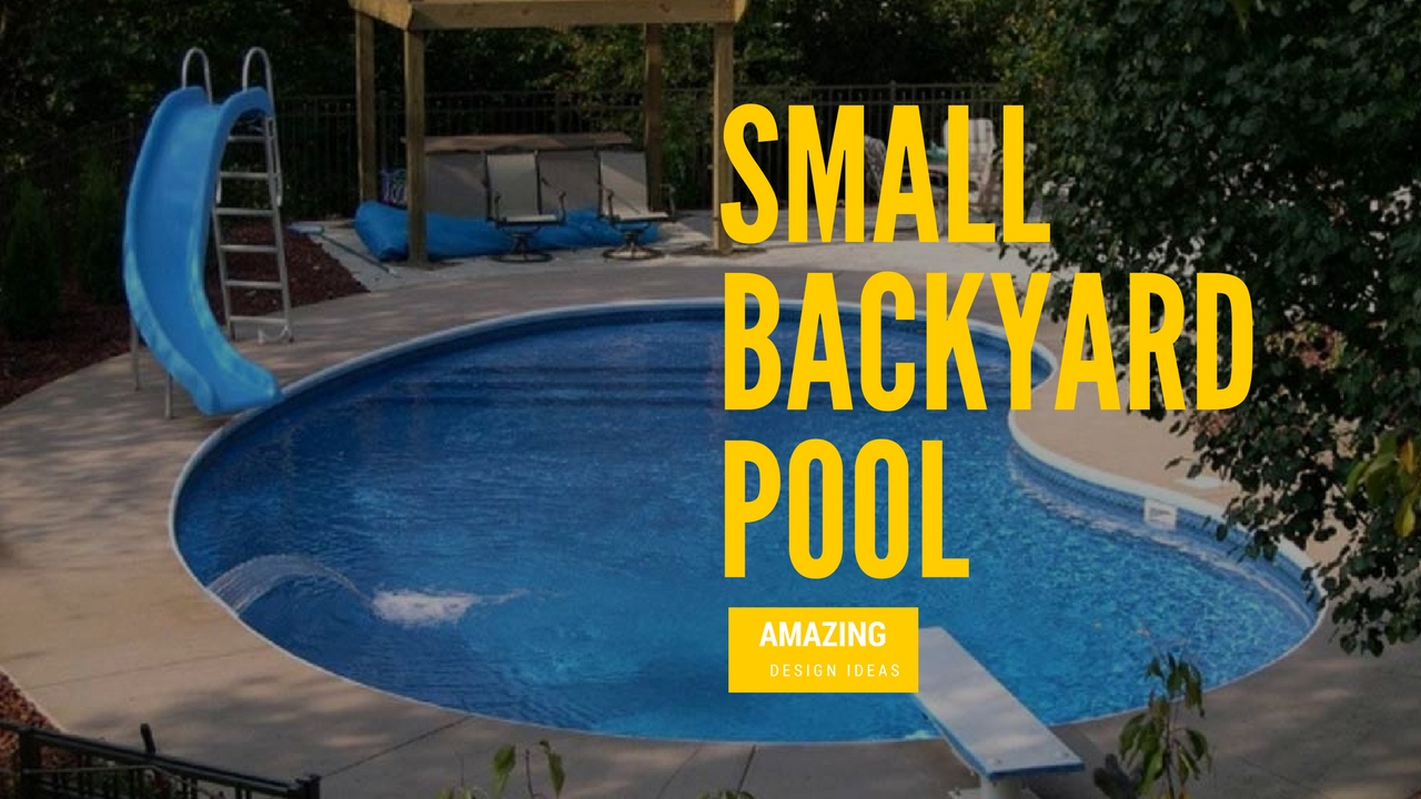 small backyard pool design ideas youtube