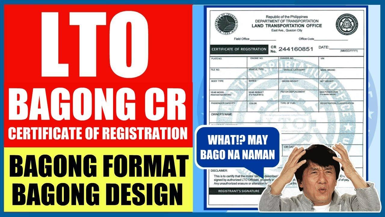 LTO NEW CERTIFICATE OF REGISTRATION   BAGONG FORMAT - BAGONG DESIGN