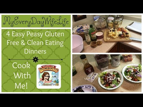 4 Easy Peasy Gluten Free Clean Eating Dinners | Cook With Me!