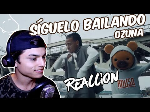 Video Reacción | Ozuna - Síguelo Bailando ( Video oficial )