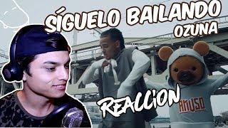 Video Reacción Ozuna Síguelo Bailando Video oficial