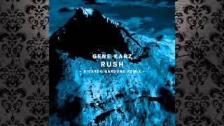 Gene Karz - Rush (Ricardo Garduno Remix) [!ORGANISM]