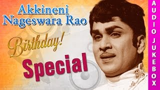ANR Birthday Special Jukebox | Hit Songs Collection | Old Telugu Songs Melodies