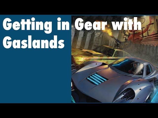 Get In Gear with Gaslands