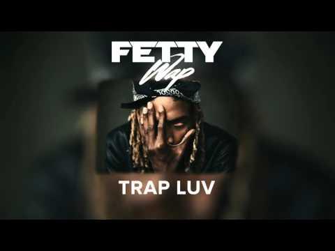 Fetty Wap - Trap Luv [Audio Only]