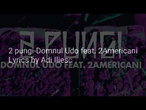 Versuri Domnul Udo -Două pungi (feat 2americani)