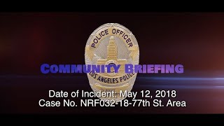 77th Street Area Officer Involved Shooting 5/12/18 (NRF032-18)