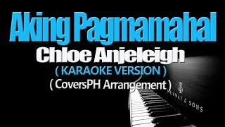 AKING PAGMAMAHAL - (Repablikan) Chloe Anjeleigh (KARAOKE VERSION)