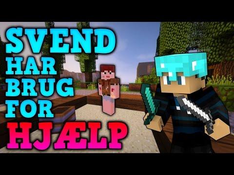SVEND HAR BRUG FOR HJÆLP! - Bande-Life #4