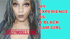 My Experience A Minority Cam Girl Black Webcam Girl Review