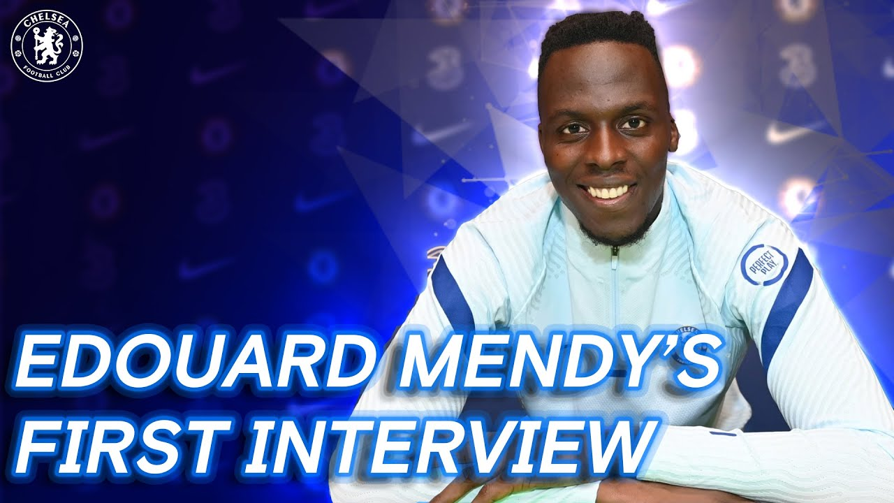 Edouard Mendy's First Chelsea Interview | Welcome To Chelsea | Exclusive