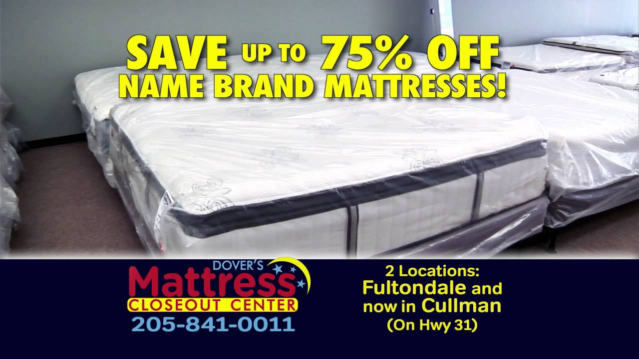 dover s mattress closeout center now open in cullman fultondale