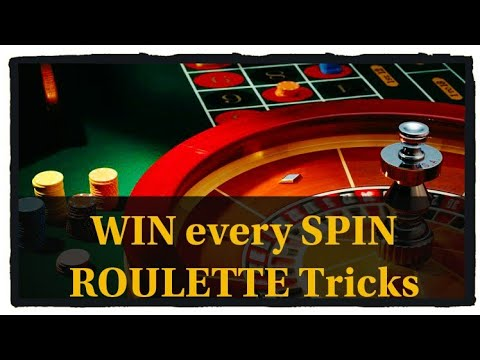 WIN every SPIN ... ROULETTE WINNING TRICKS