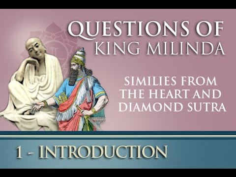 Ch 1 Questions of King Milinda to Nagasena Heart and Diamond Sutra English