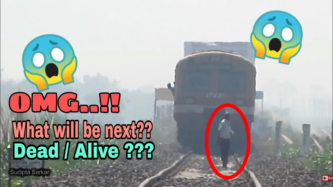 Train Accidents In India Stupid Man Ignoring Continuous Honking And Walking On Train Track Ir