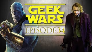 Geek Wars - 34 - Thanos Vs Joker