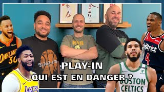 PLAY-IN : QUI EST EN DANGER ? NBA First Day Show #126