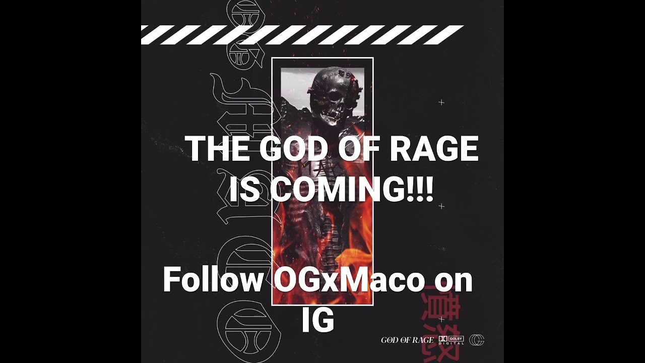 THE GOD OF RAGE IS COMING!