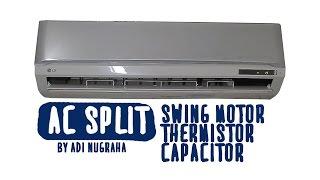 Memperbaiki AC split swing motor, Thermistor, capasitor LG S05LVX