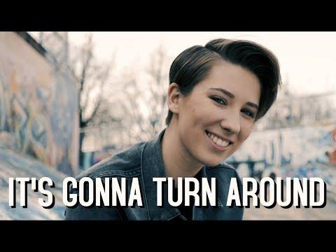 It's Gonna Turn Around MUSIC VIDEO  Michelle Creber Original