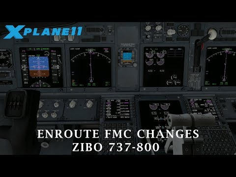 X-Plane 11 | Enroute FMC Changes Tutorial | Zibo 737-800 - YouTube