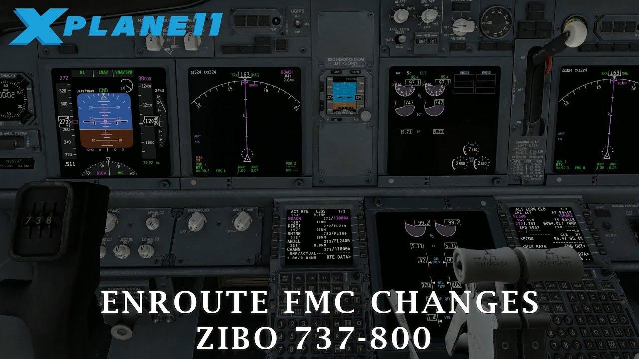 X-Plane 11 | Enroute FMC Changes Tutorial | Zibo 737-800