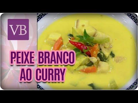 Peixe Branco ao Curry - Você Bonita (20/03/18)
