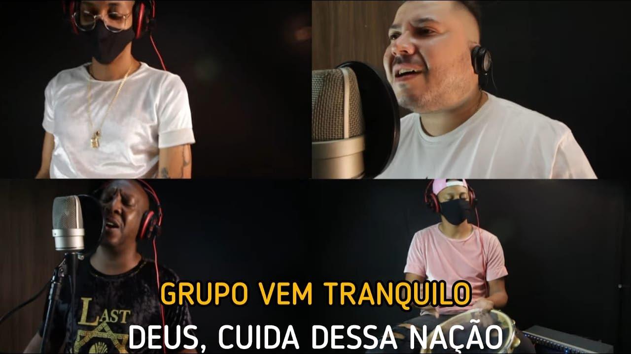 Grupo Vem Tranquilo - Deus Cuida Dessa Nação (Clipe Oficial)