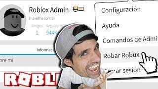 ROB OTE THE ROBLOX ADMIN ALL YOUR ROBUX ! Rovi23 Roblox