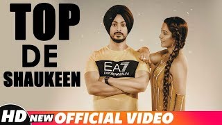 Top De Shokeen (Full Video)  | Anmol Singh | Asees Chadha | Latest Punjabi Songs 2018