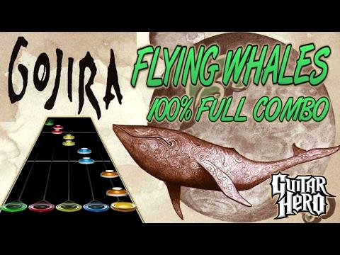 Gojira - Flying Whales 100% FC (Guitar Hero Custom Song)