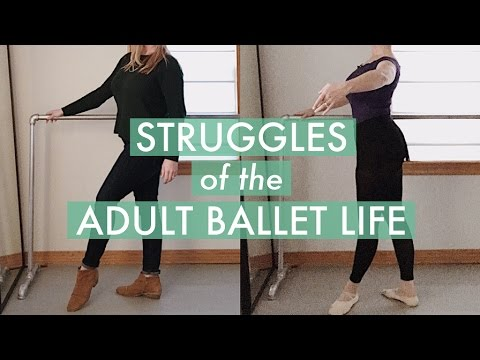 Struggles of the Adult Ballet Life