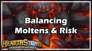 [Hearthstone] Balancing Moltens & Risk