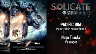 Pacific Rim Main Trailer Music Theme