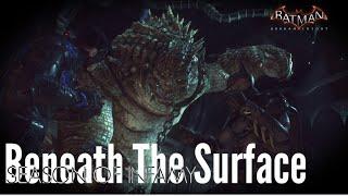 Batman arkham knight dlcs gameplay #9:season of infamy,beneath the surface,killer croc
