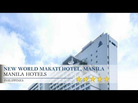 New World Makati Hotel, Manila - Manila Hotels, Philippines