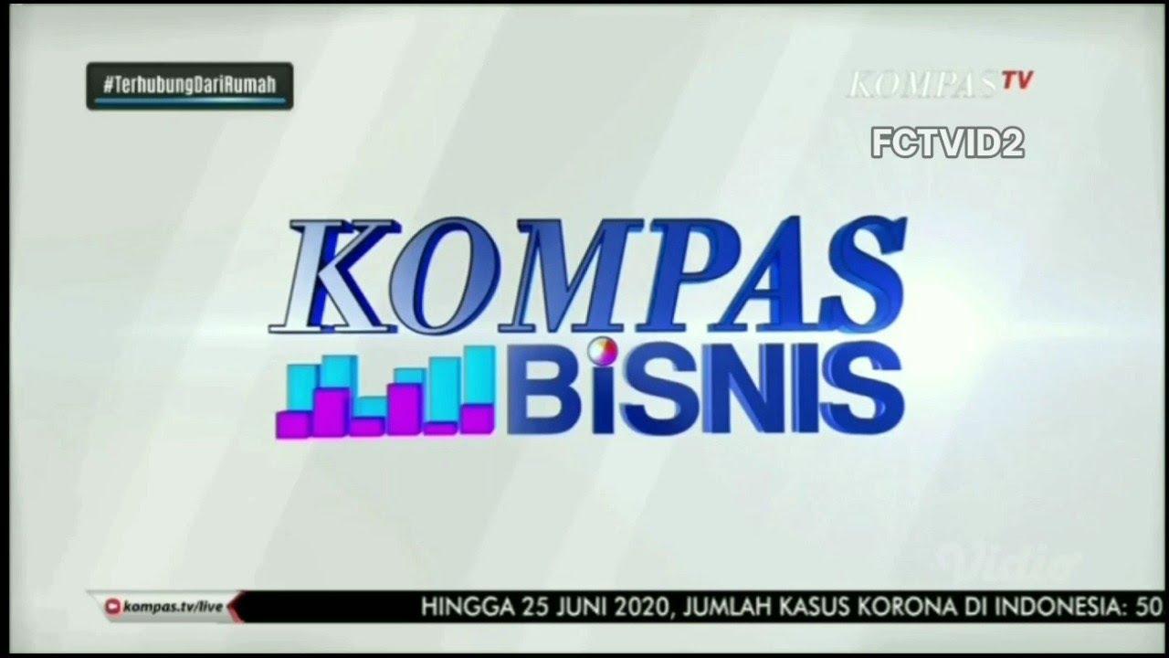 [OP] Kompas Bisnis (Edisi Terakhir) @ Kompas TV (26 Juni 2020)