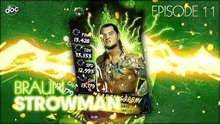 WWE SUPERCARD :  BRAUN STROWMAN !  (EP11 - S3)