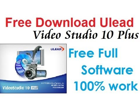 Download Ulead Video Studio 10 Plus Free Full
