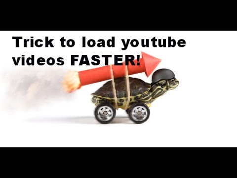 How to load Youtube videos faster easy trick!!!