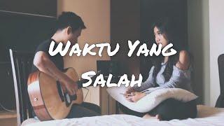 Download FIERSA BESARI - WAKTU YANG SALAH (Cover) | Audree Dewangga, Awdella