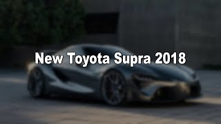 New Toyota Supra – Leaked Details Keep Coming Ahead Of 2018 Reveal
