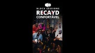 Baixar Recayd Mob - Confortável | Block® Sessions (Videoclipe Oficial)