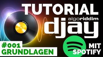 DJay Pro Tutorial Deutsch   #001 DJ Grundlagen   DJ Software mit Spotify   Algoriddim DJ Pro 2