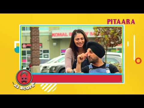 New Punjabi Song - Diljit Dosanjh | Neeru Bajwa | Latest Punjabi Celeb News |22 Scope | Pitaara TV