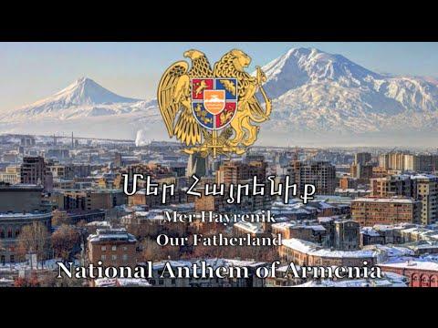 National Anthem: Armenia - Մեր Հայրենիք