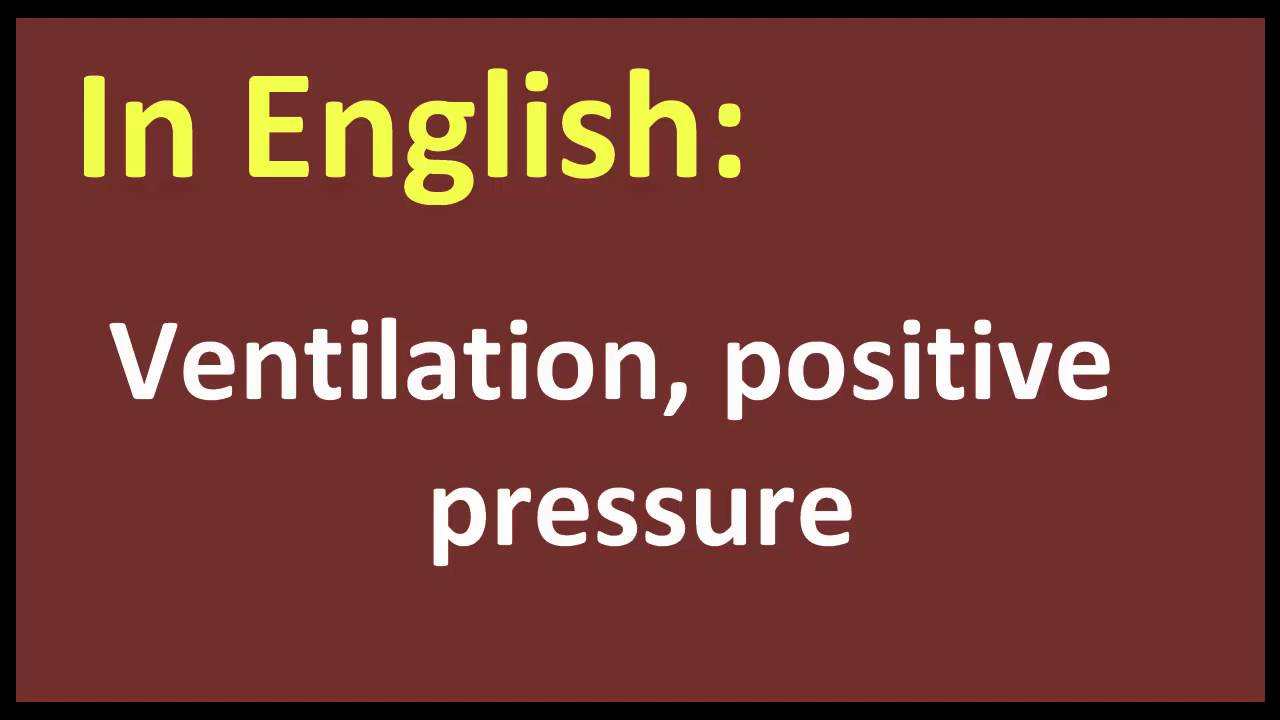 ventilation, positive pressure arabic meaning - youtube