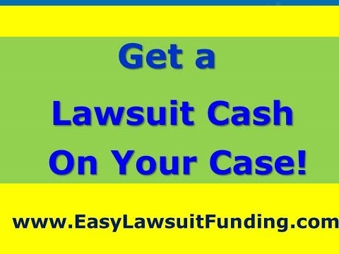 Lawsuit Cash Advance - Case Funding - Pre Settlement Lawsuit Funding